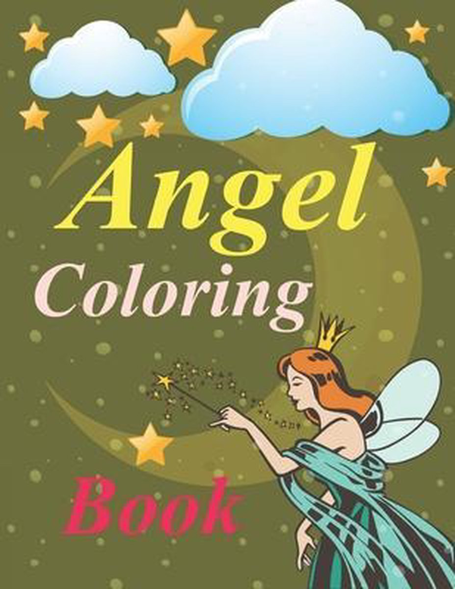 Angel Coloring Book: Angel Coloring Book For Girls