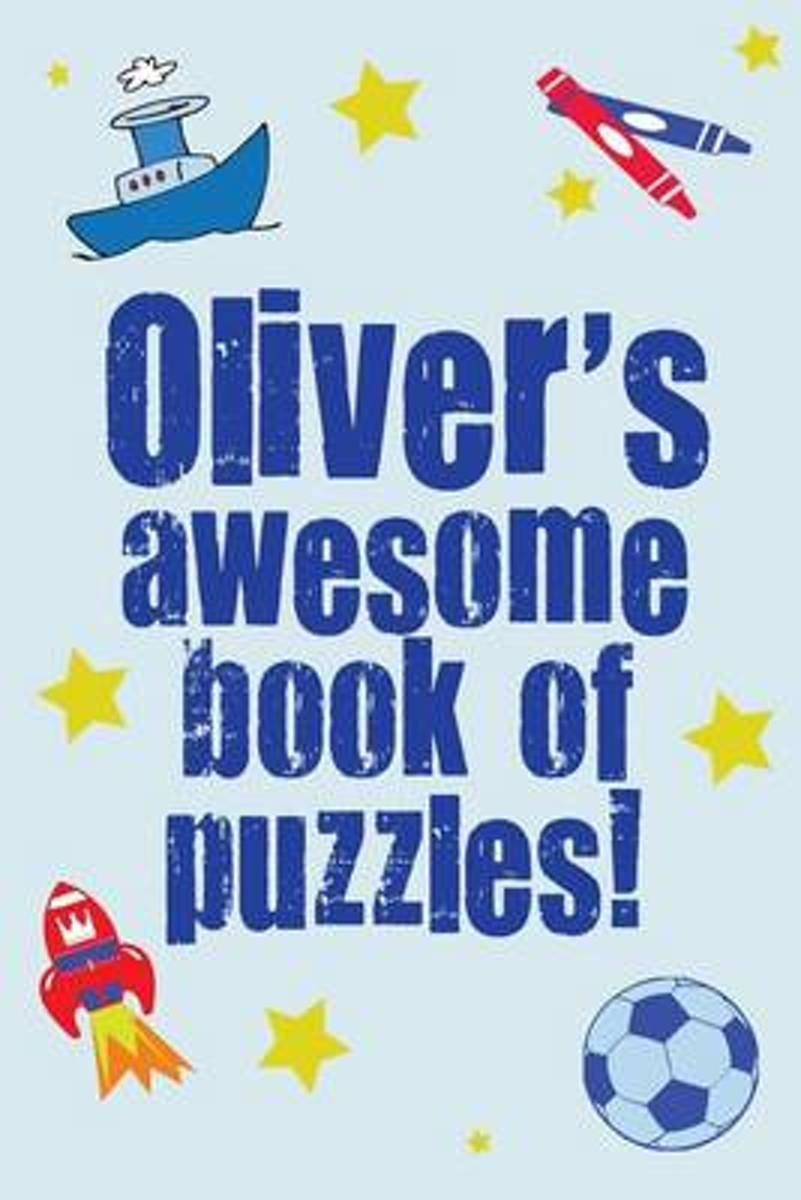 Oliver's Awesome Book of Puzzles!