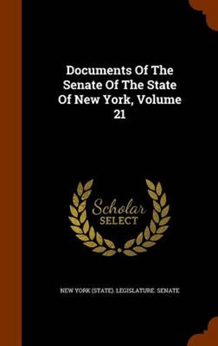 Documents of the Senate of the State of New York, Volume 21