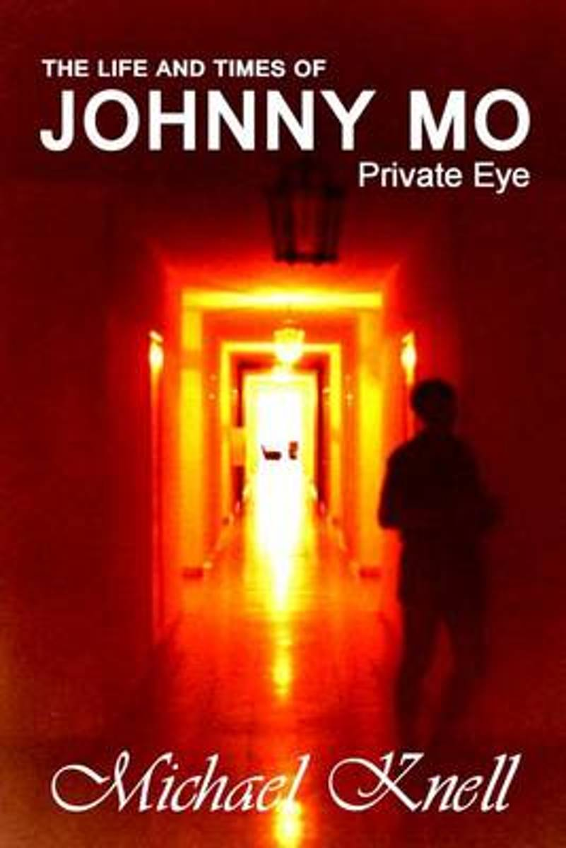 The Life and Times of Johnny Mo Private Eye