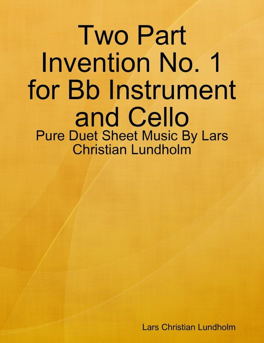 Two Part Invention No. 1 for Bb Instrument and Cello - Pure Duet Sheet Music By Lars Christian Lundholm