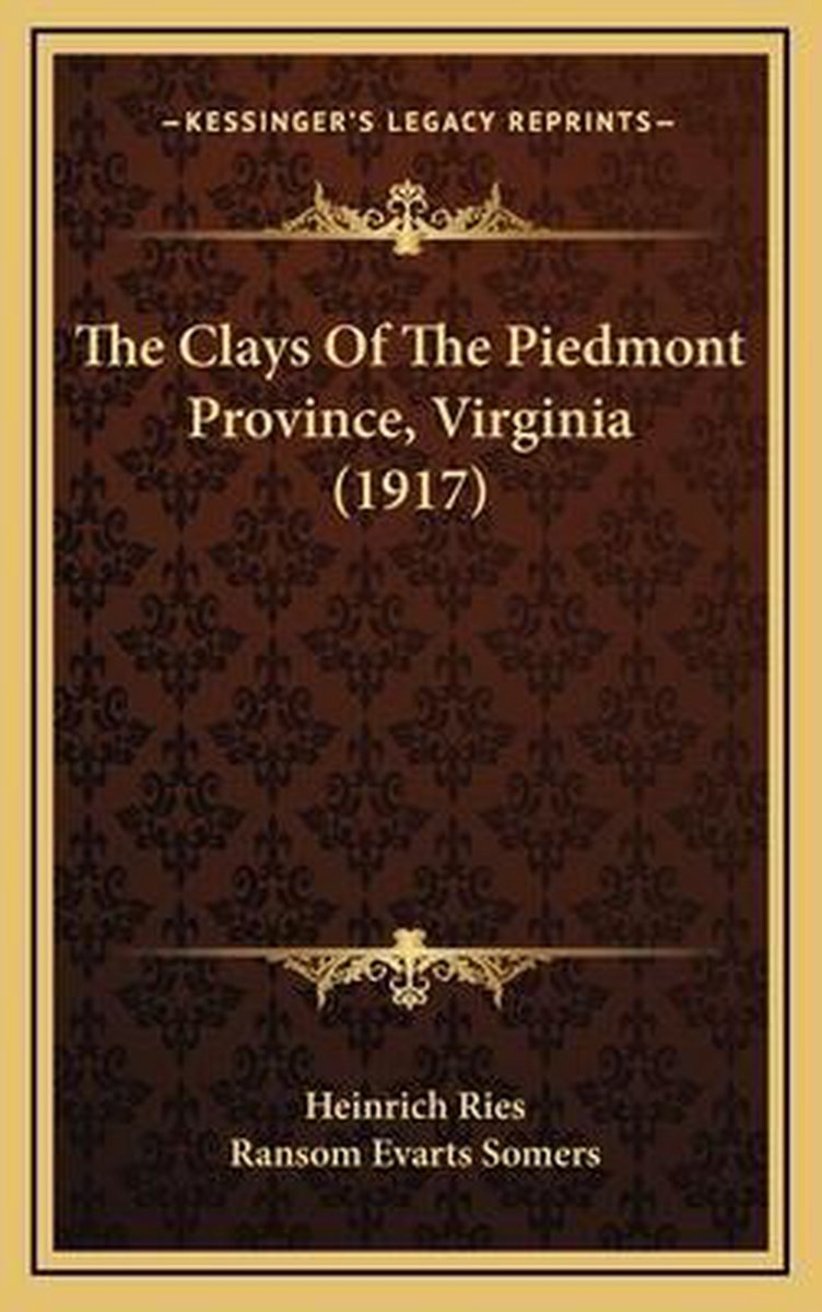 The Clays of the Piedmont Province, Virginia (1917)