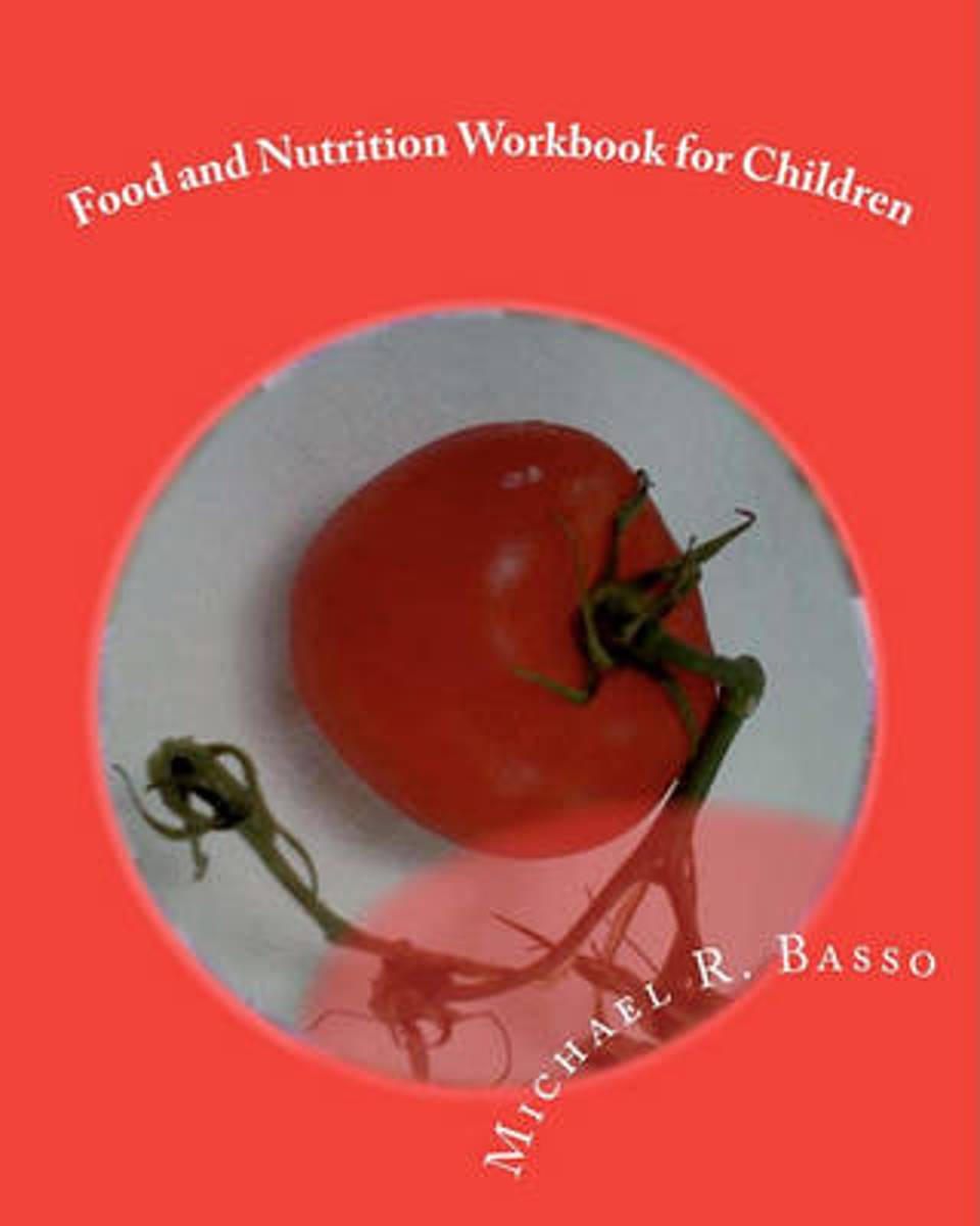 Food and Nutrition Workbook for Children