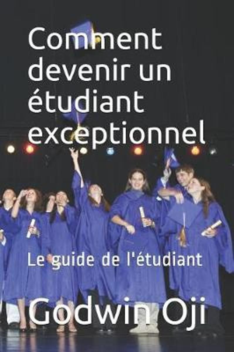 Comment Devenir Un tudiant Exceptionnel