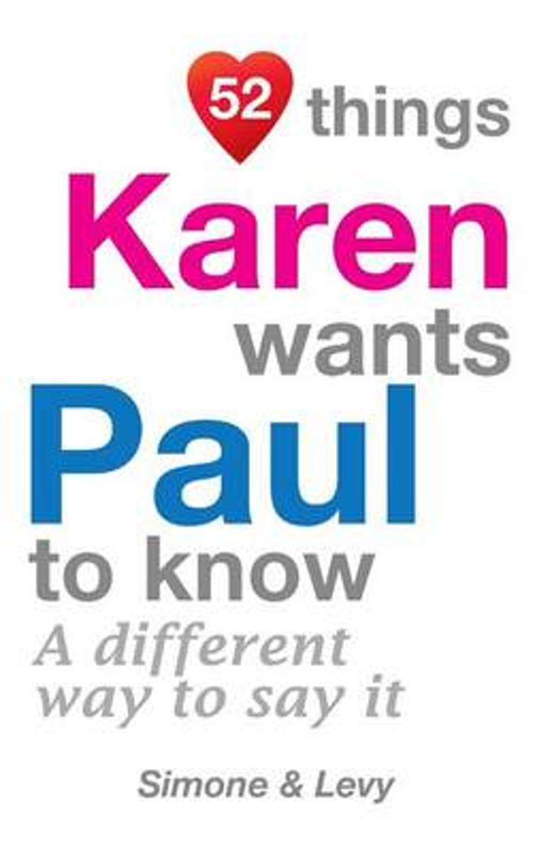 52 Things Karen Wants Paul to Know