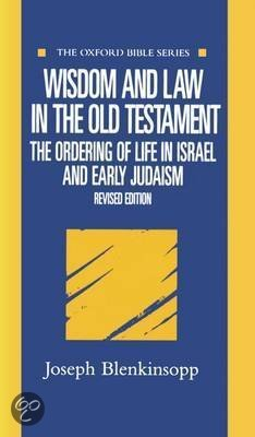 Wisdom and Law in the Old Testament