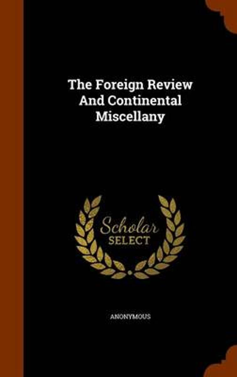 The Foreign Review and Continental Miscellany