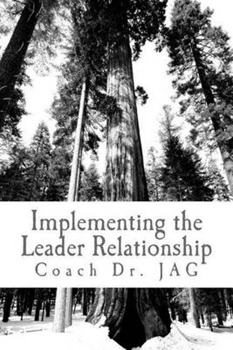 Implementing the Leader Relationship