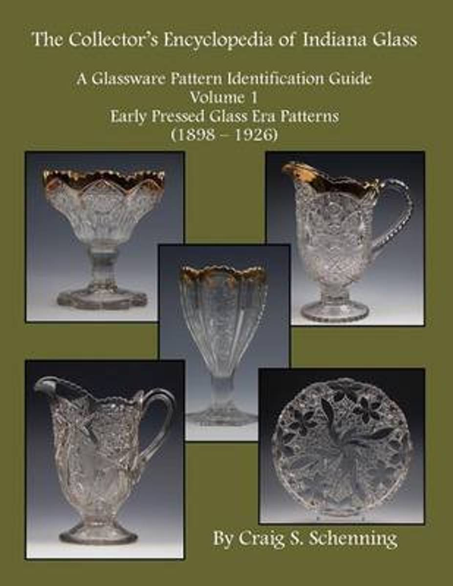The Collector's Encyclopedia of Indiana Glass
