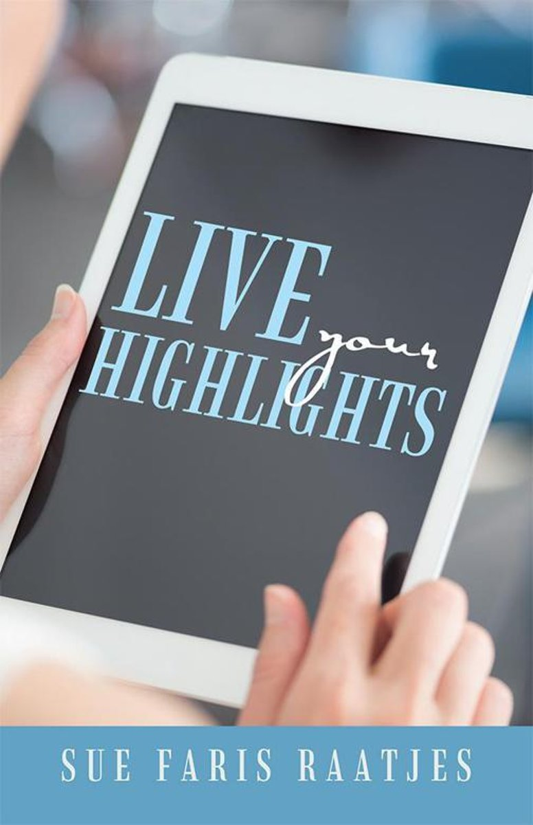 Live Your Highlights
