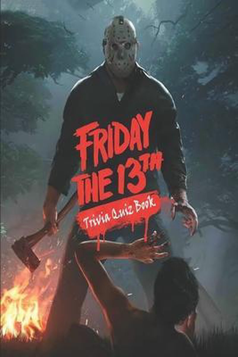 Friday The 13th: Trivia Quiz Book