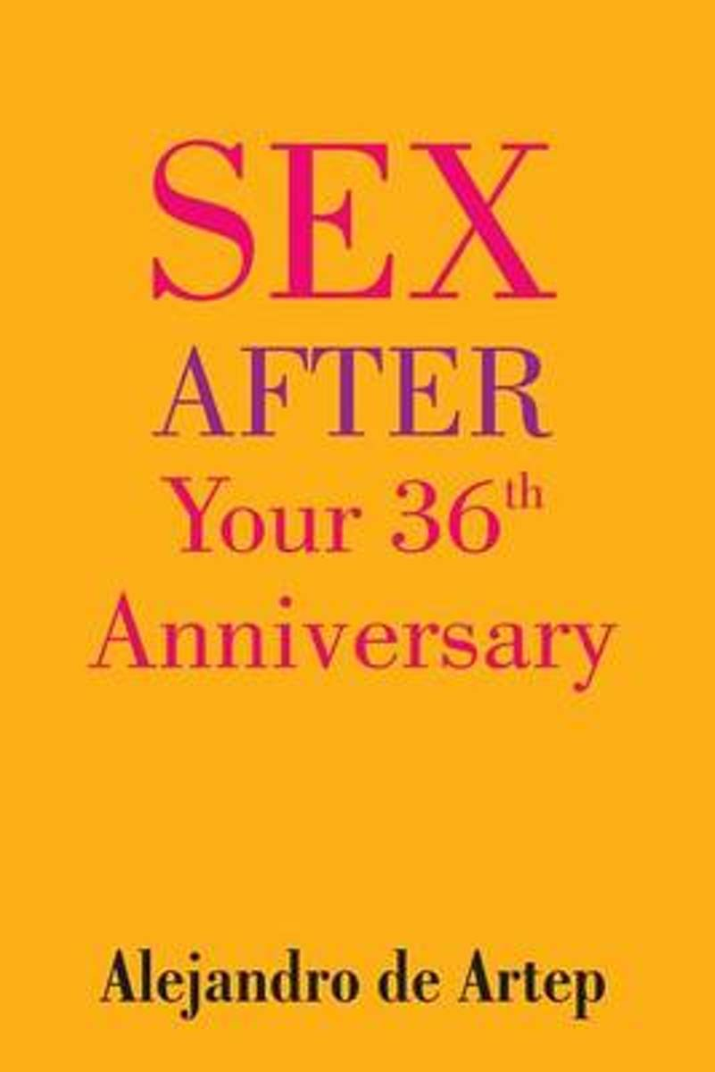 Sex After Your 36th Anniversary