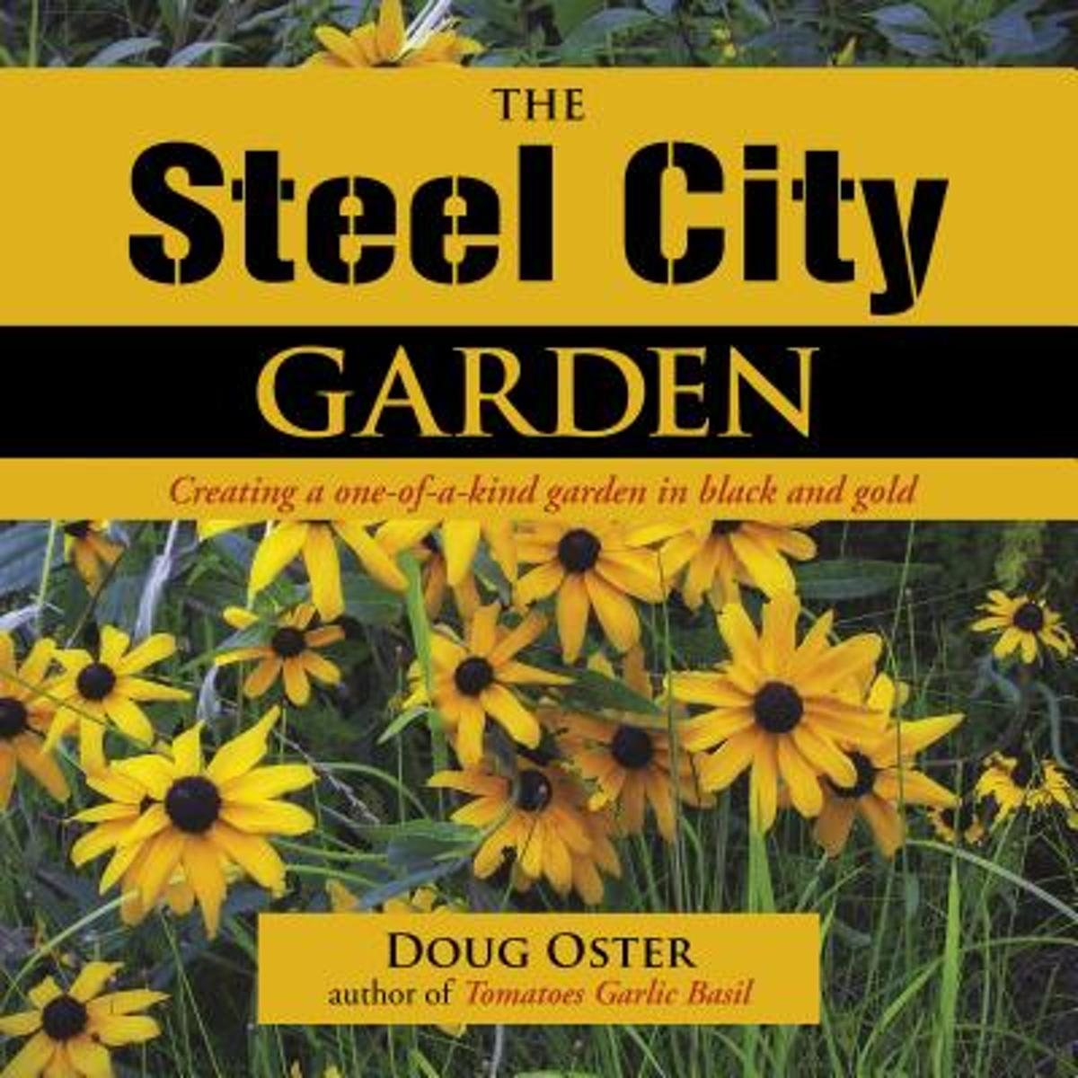 The Steel City Garden