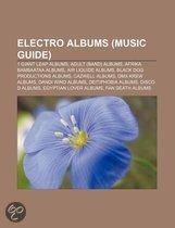 Electro Albums: Bass Generation, Now You'Re Gone - The Album, The Message, Future Shock, X20, Black Heart, Zombielicious, Bind, Tortur