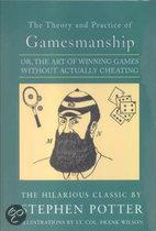 The Theory And Practice Of Gamesmanship, Or The Art Of Winning Games Without Actually Cheating
