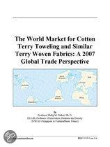 The World Market for Cotton Terry Toweling and Similar Terry Woven Fabrics