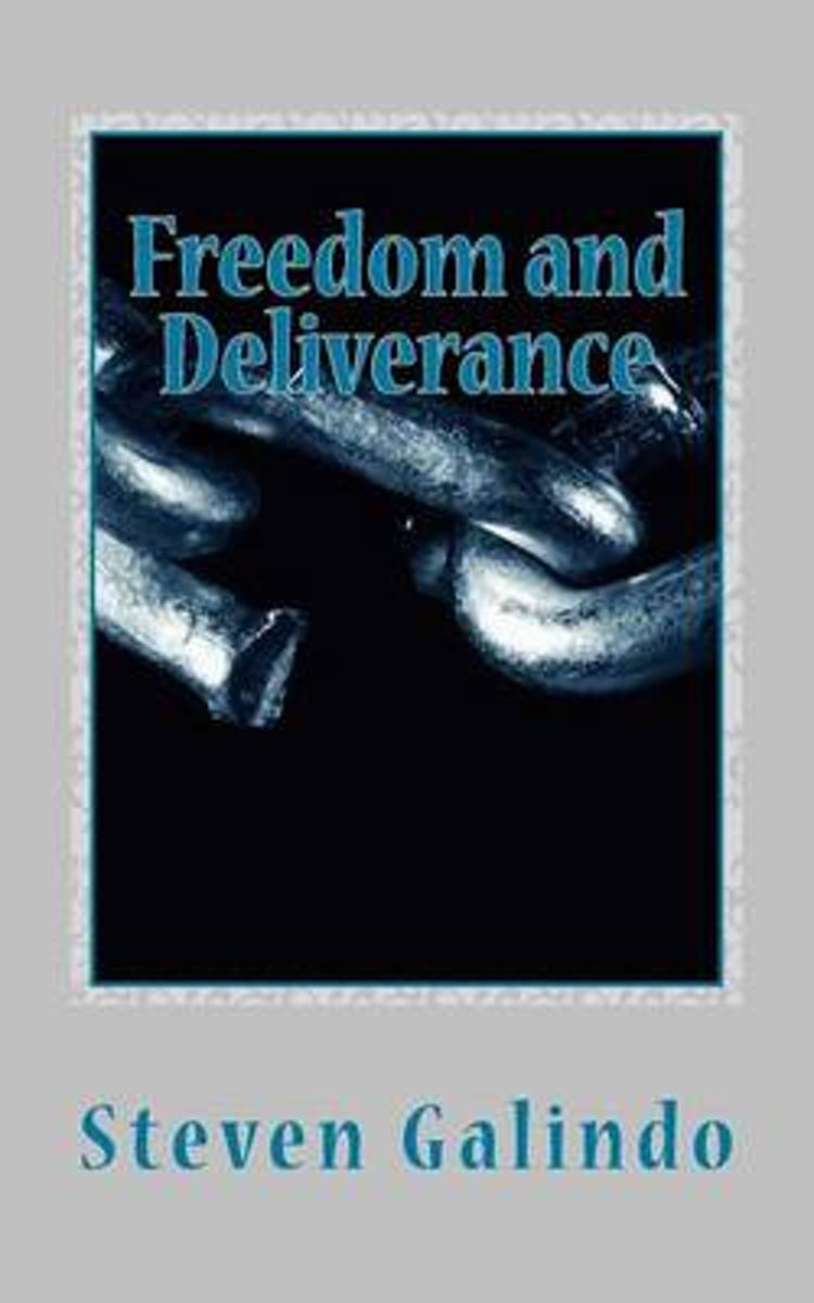Freedom and Deliverance