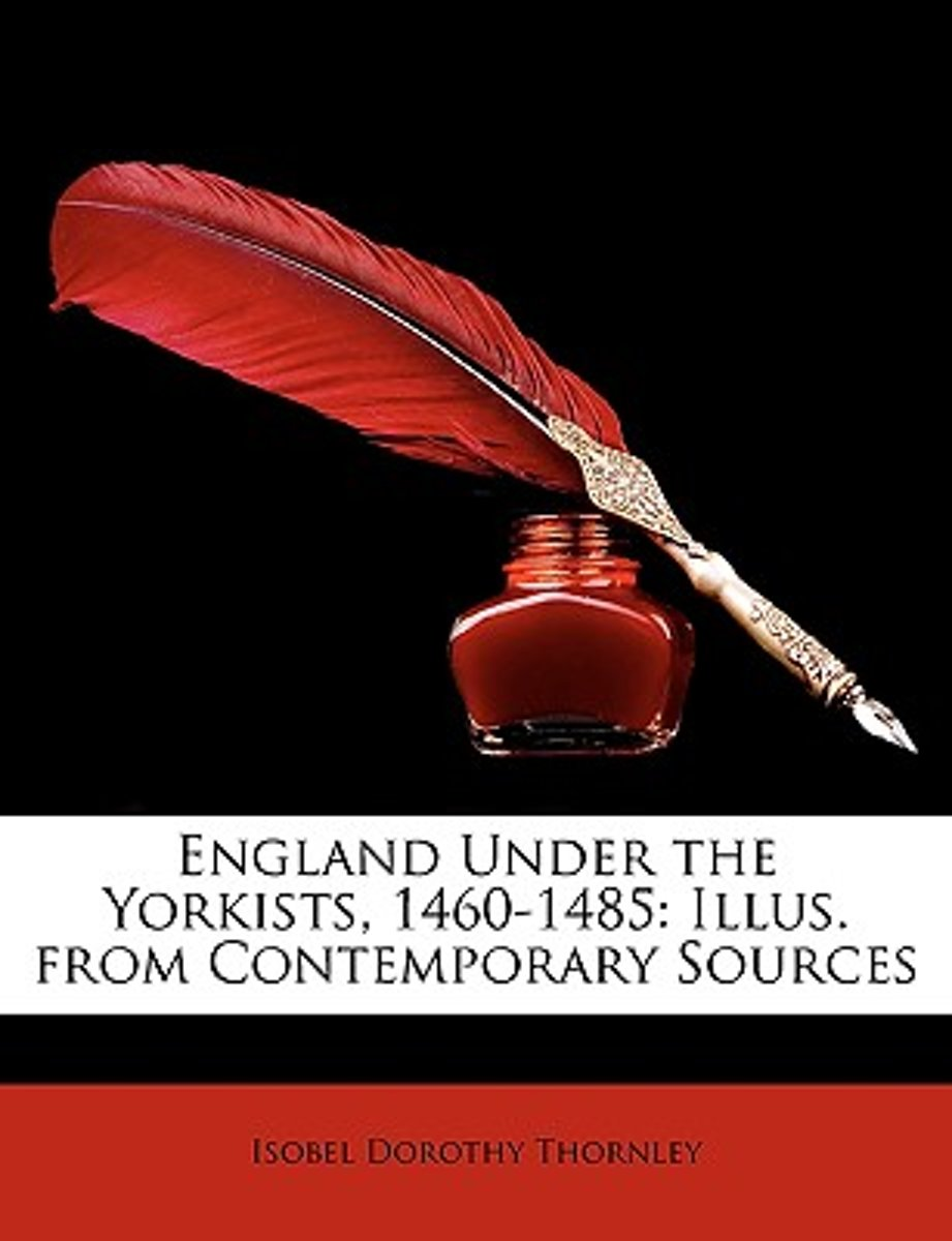 England Under the Yorkists, 1460-1485