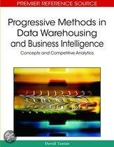 Progressive Methods in Data Warehousing and Business Intelligence