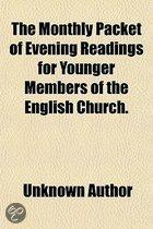 The Monthly Packet Of Evening Readings For Younger Members Of The English Church.