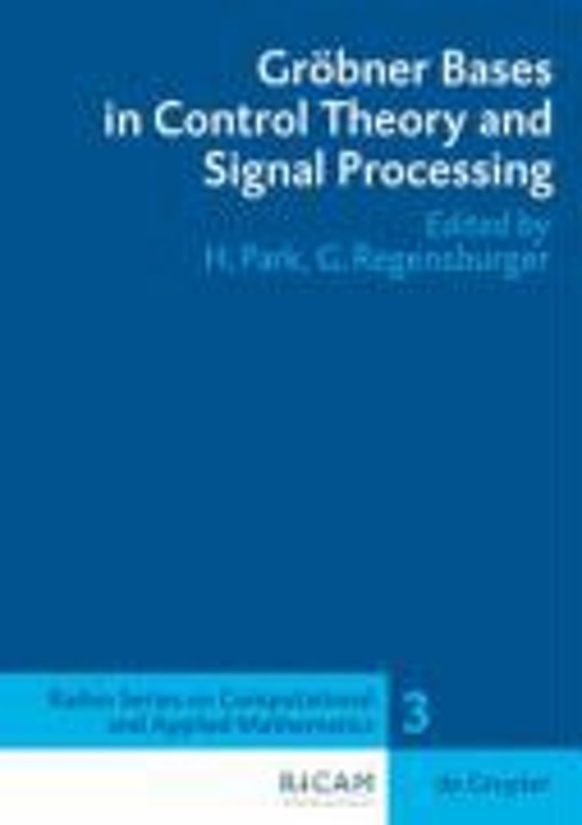 Groebner Bases in Control Theory and Signal Processing