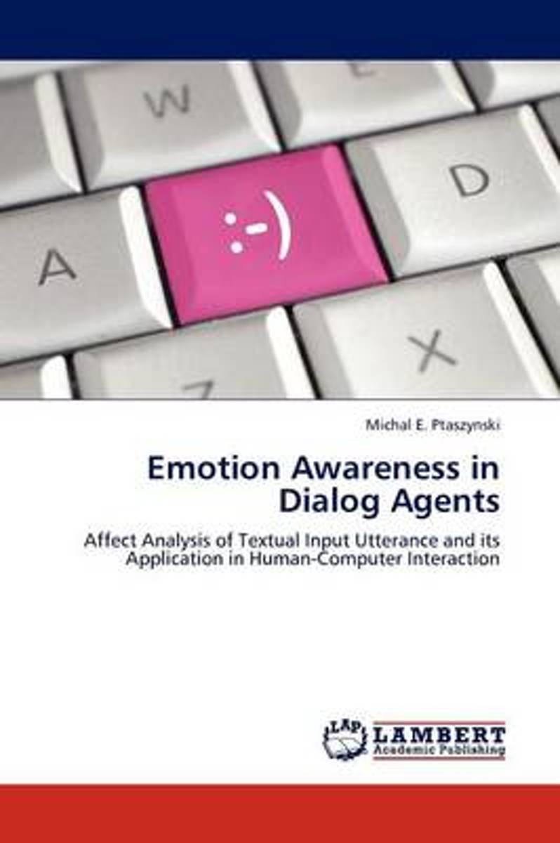 Emotion Awareness in Dialog Agents