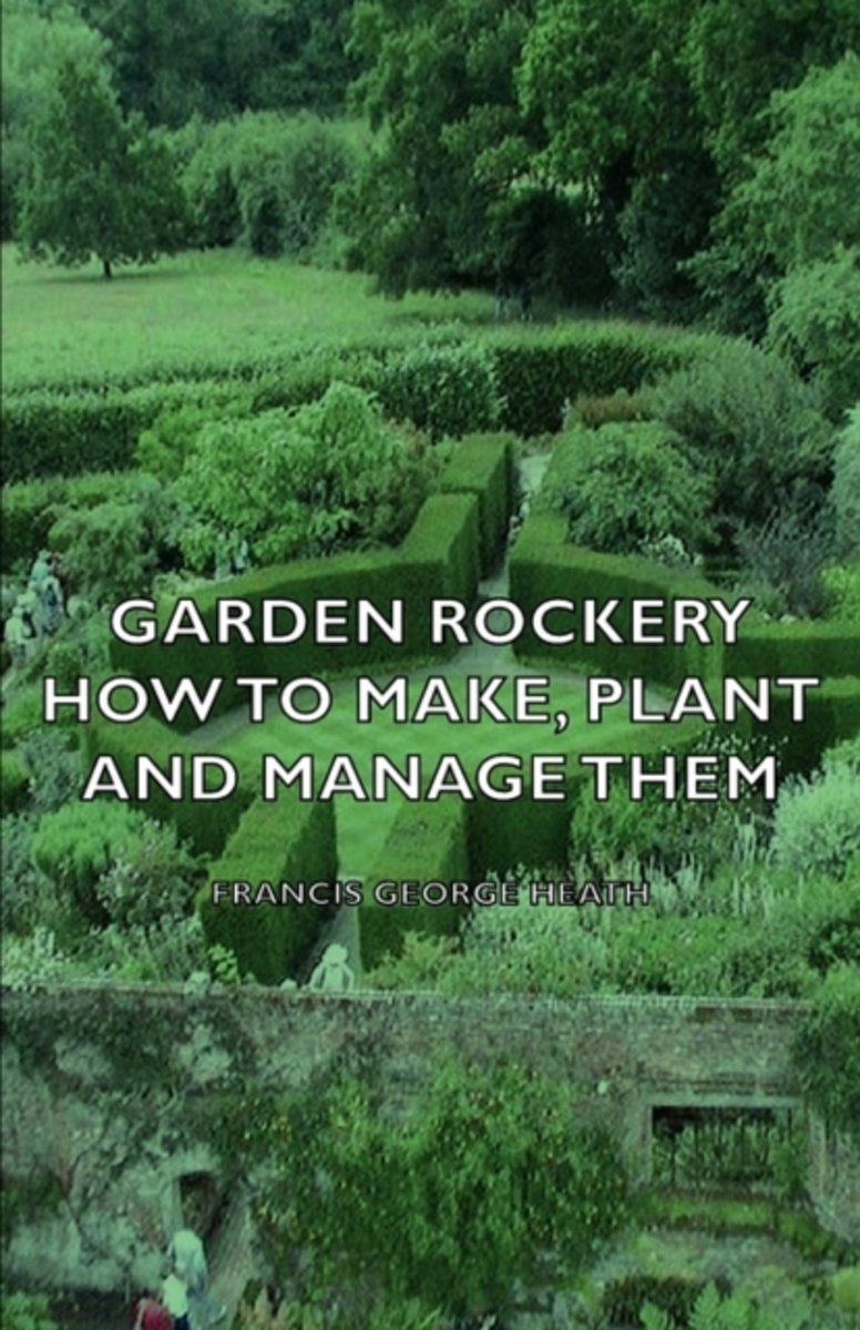 Garden Rockery - How to Make, Plant and Manage Them
