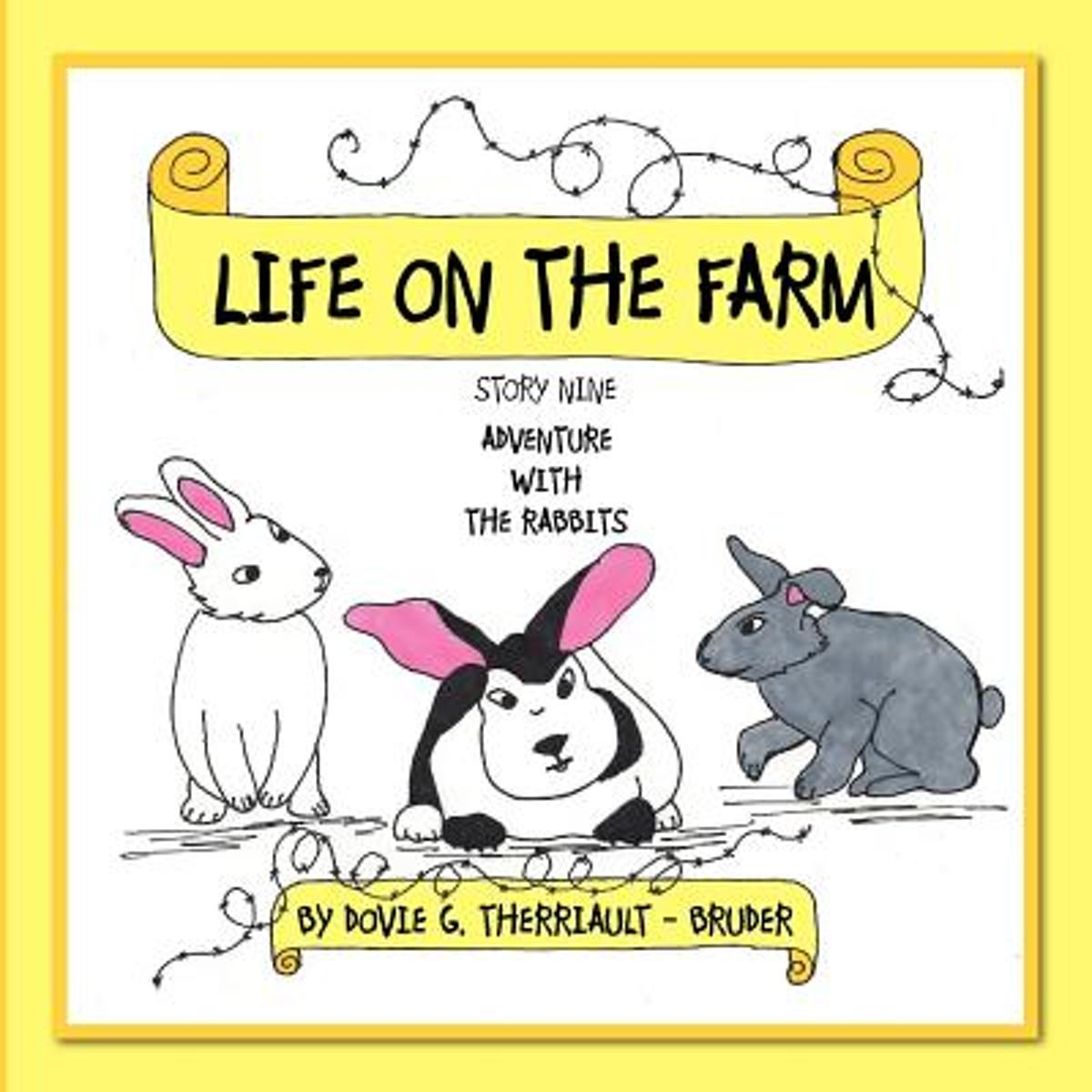 Life on the Farm - Adventure with the Rabbits