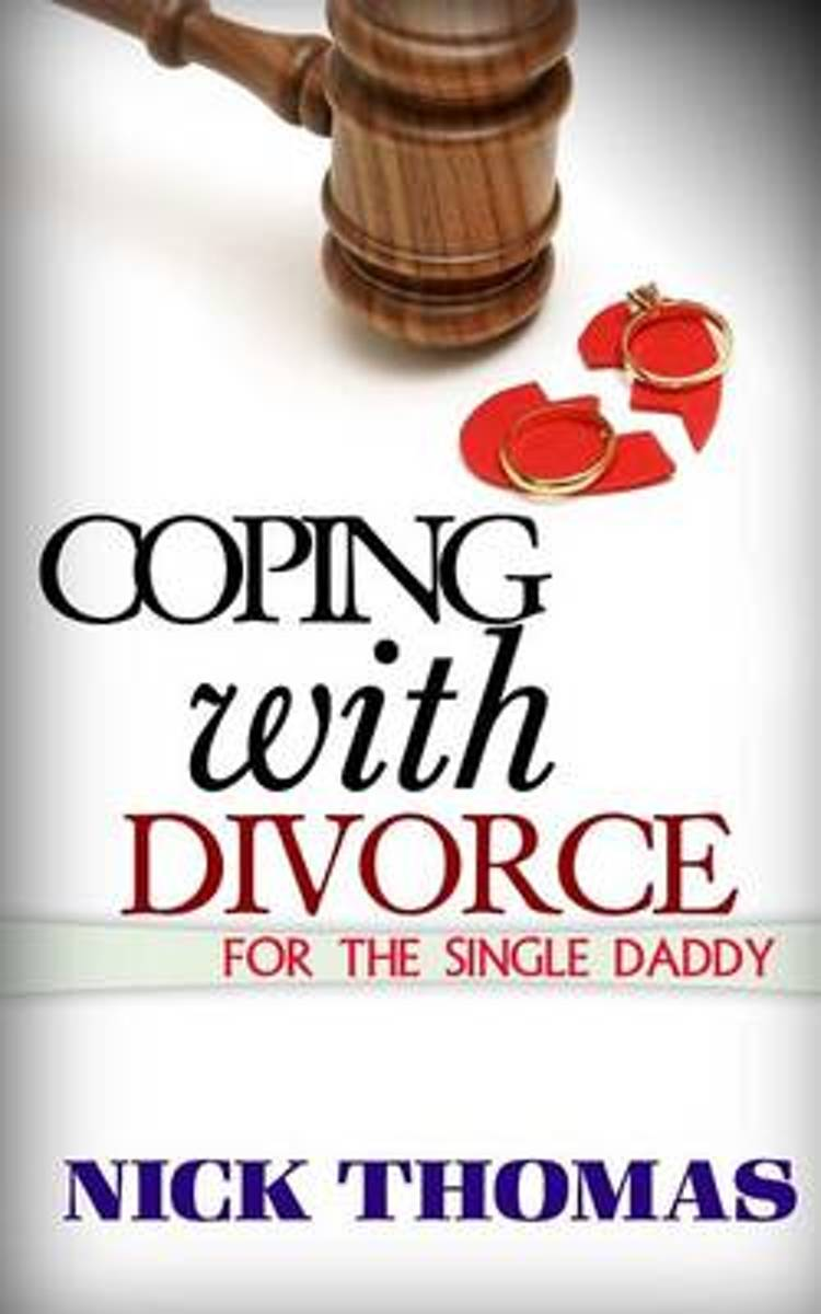 Coping with Divorce for the Single Daddy