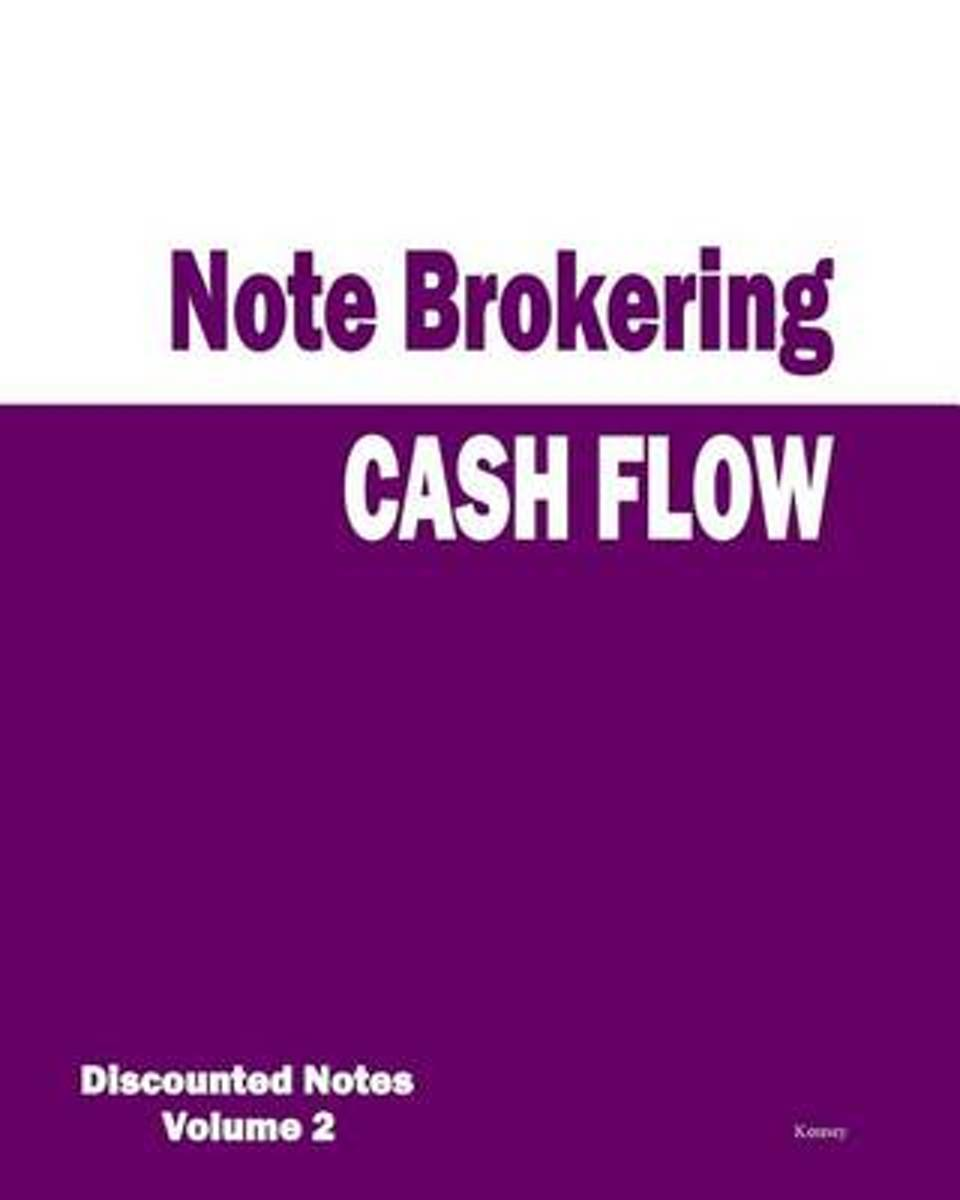 Cash Flow - Note Brokering