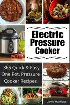 Electric Pressure Cooker Cookbook: 225 Quick & Easy, Pressure Cooker Recipes