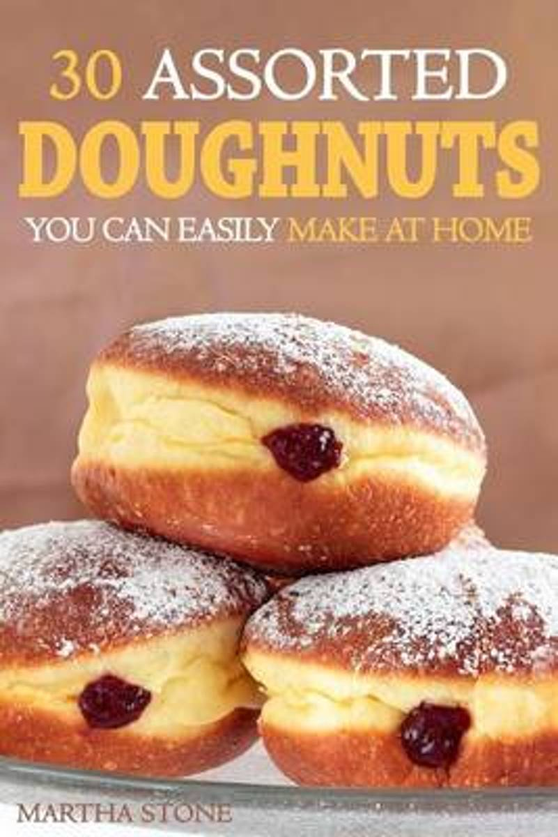 30 Assorted Doughnuts You Can Easily Make at Home
