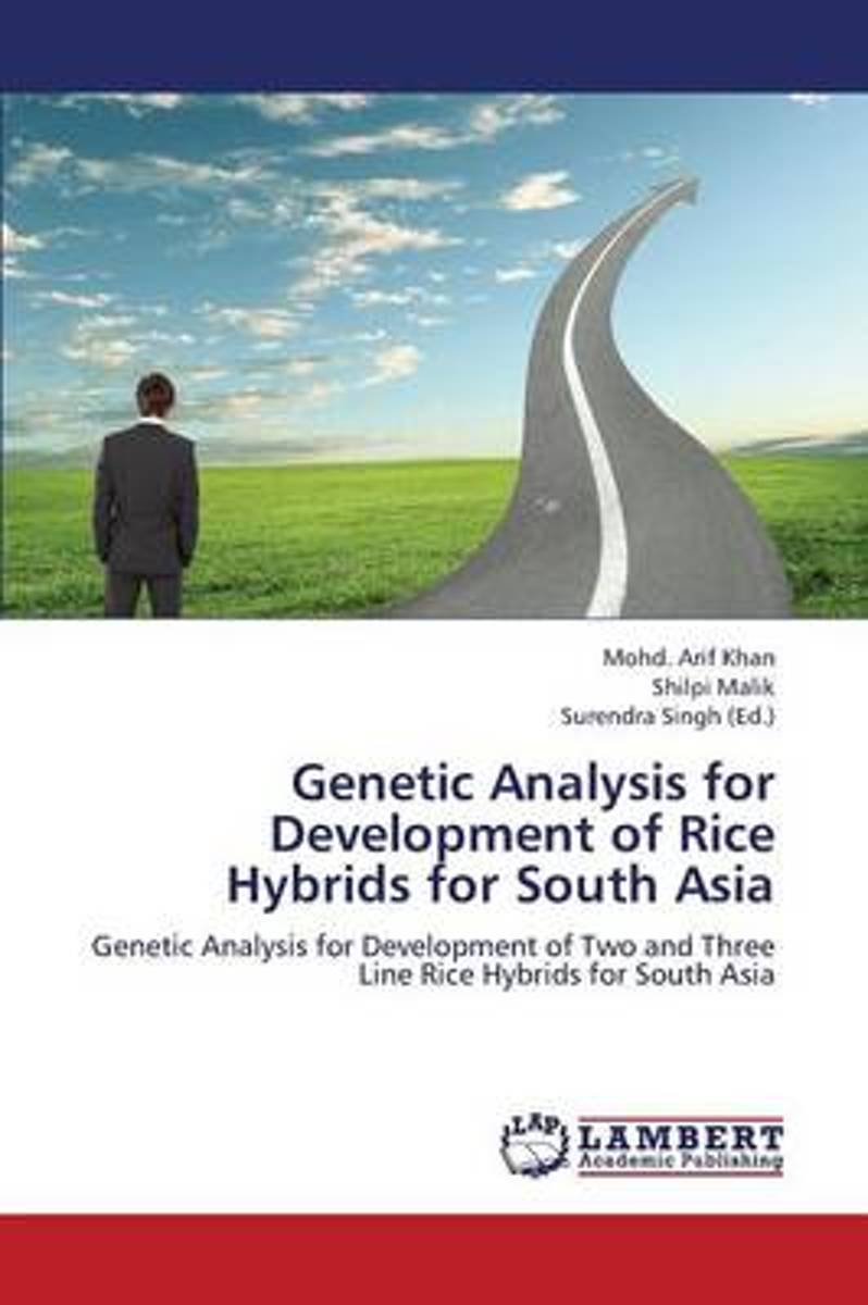 Genetic Analysis for Development of Rice Hybrids for South Asia