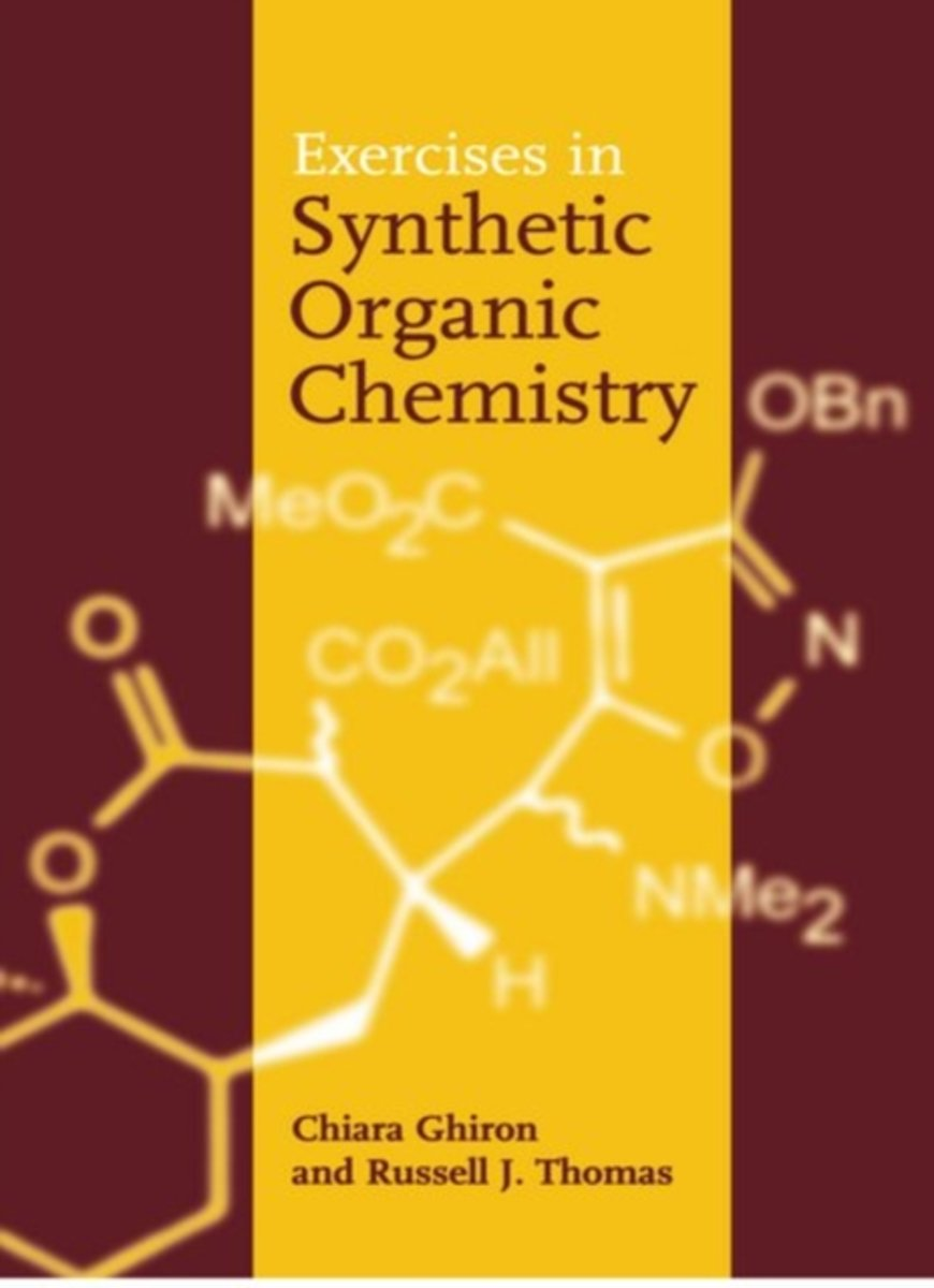 Exercises in Synthetic Organic Chemistry