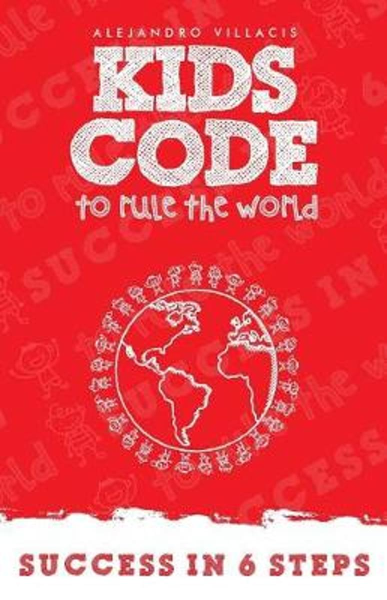 The Kid's Code to Rule the World