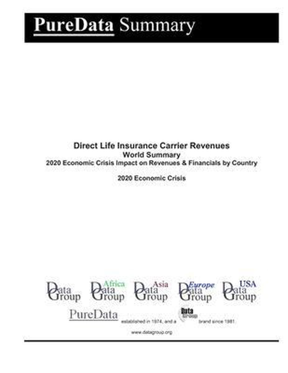 Direct Life Insurance Carrier Revenues World Summary