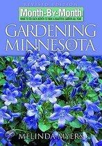 Month By Month Gardening In Minnesota: What To Do Each Month To Have A Beautiful Garden All Year