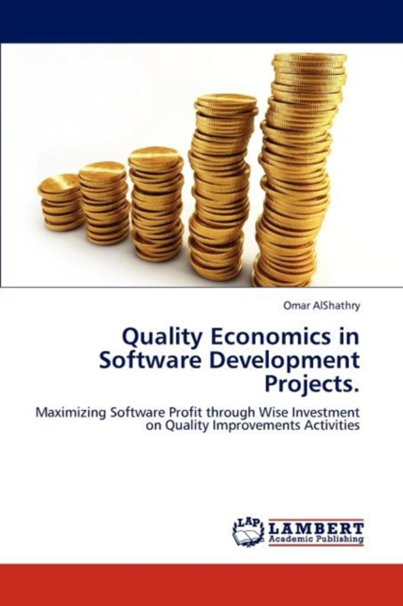 Quality Economics in Software Development Projects.