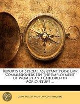 Reports of Special Assistant Poor Law Commissioners on the Employment of Women and Children in Agriculture ...