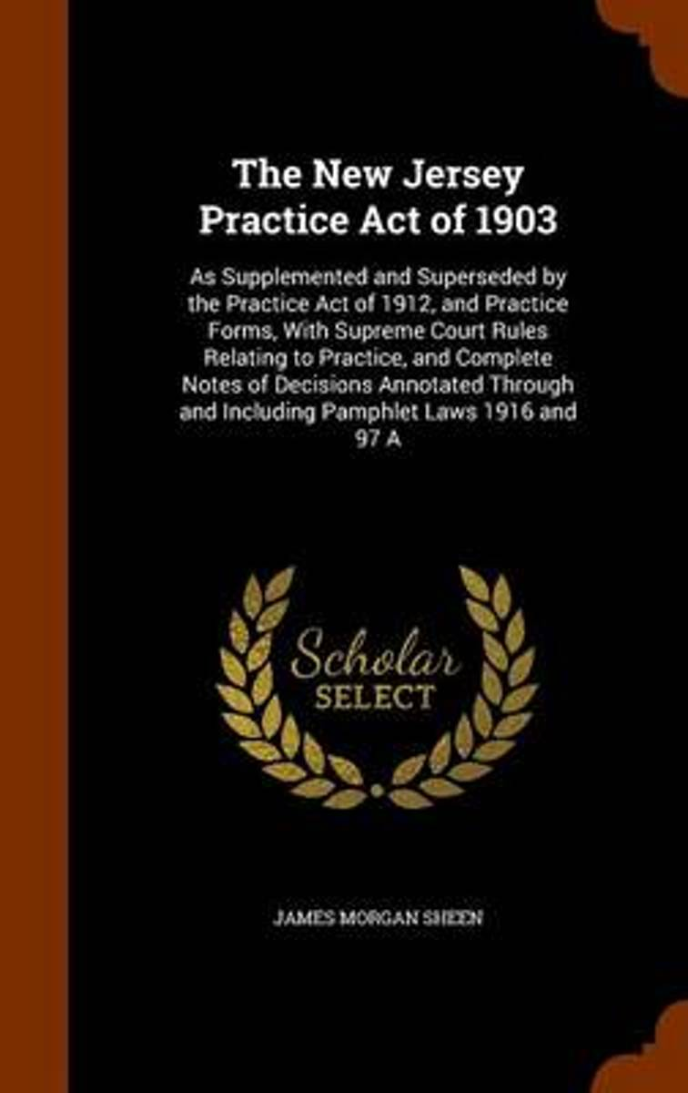 The New Jersey Practice Act of 1903