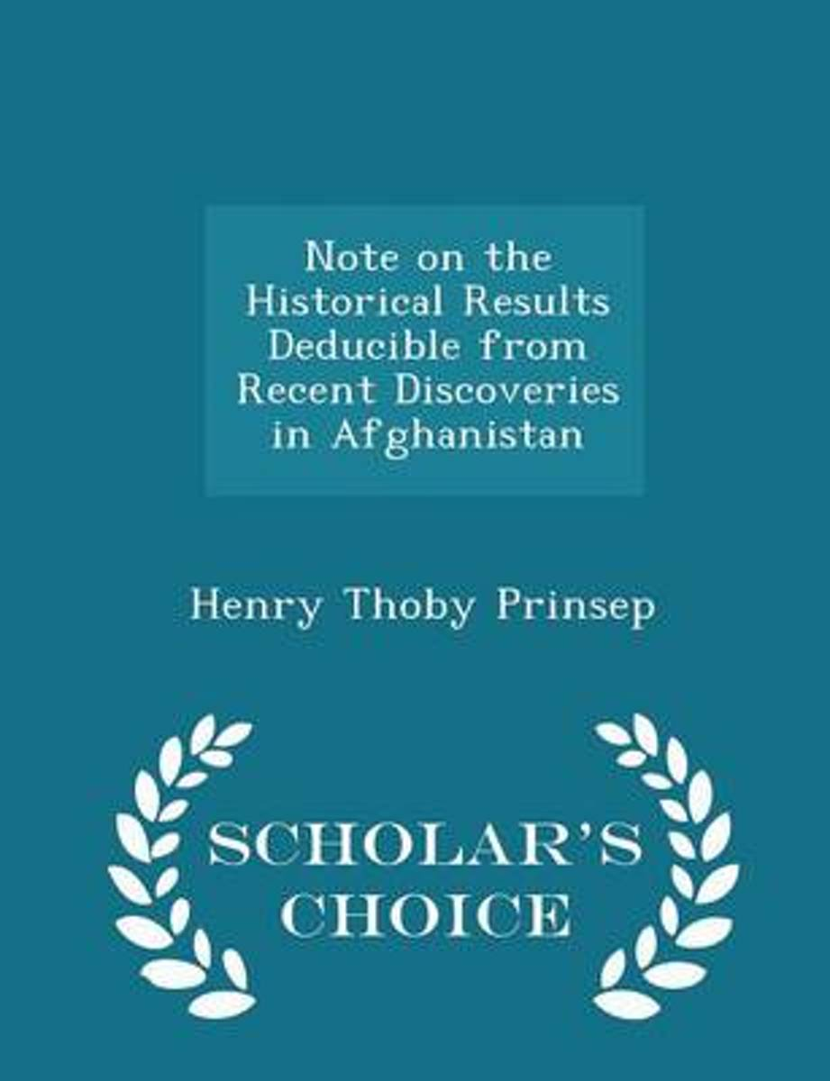 Note on the Historical Results Deducible from Recent Discoveries in Afghanistan - Scholar's Choice Edition