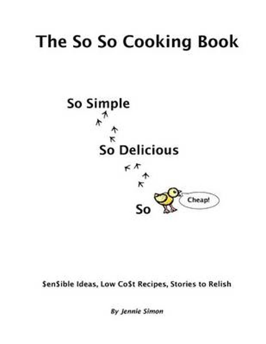 The So So Cooking Book