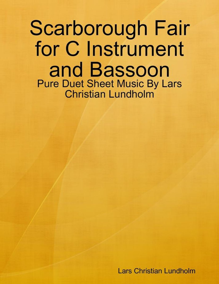 Scarborough Fair for C Instrument and Bassoon - Pure Duet Sheet Music By Lars Christian Lundholm