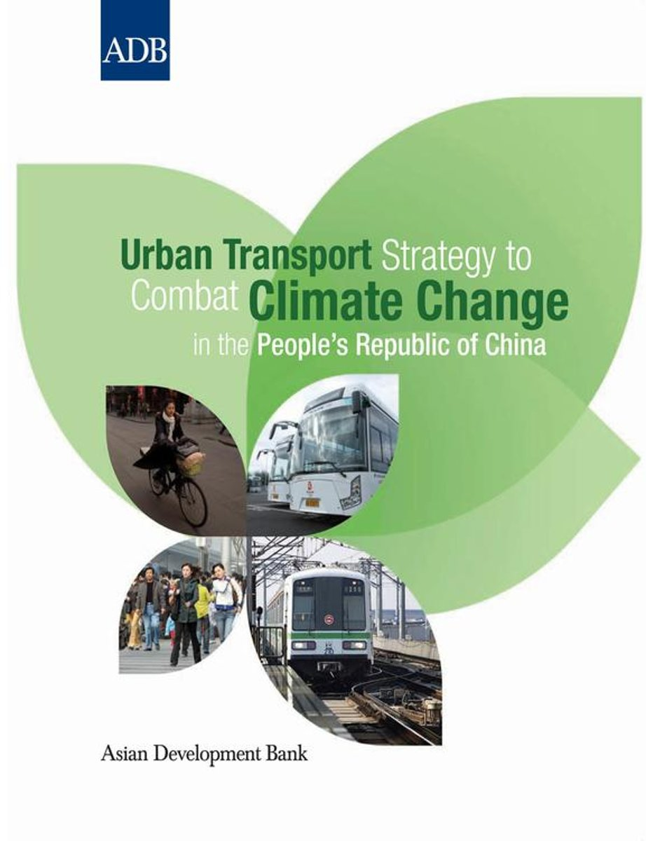 Urban Transport Strategy to Combat Climate Change in the People's Republic of China