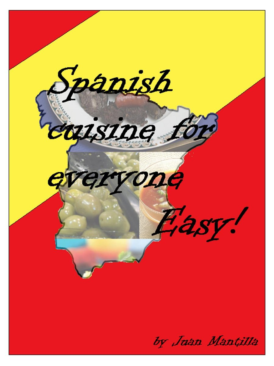 Spanish Cuisine For Everyone: Easy!