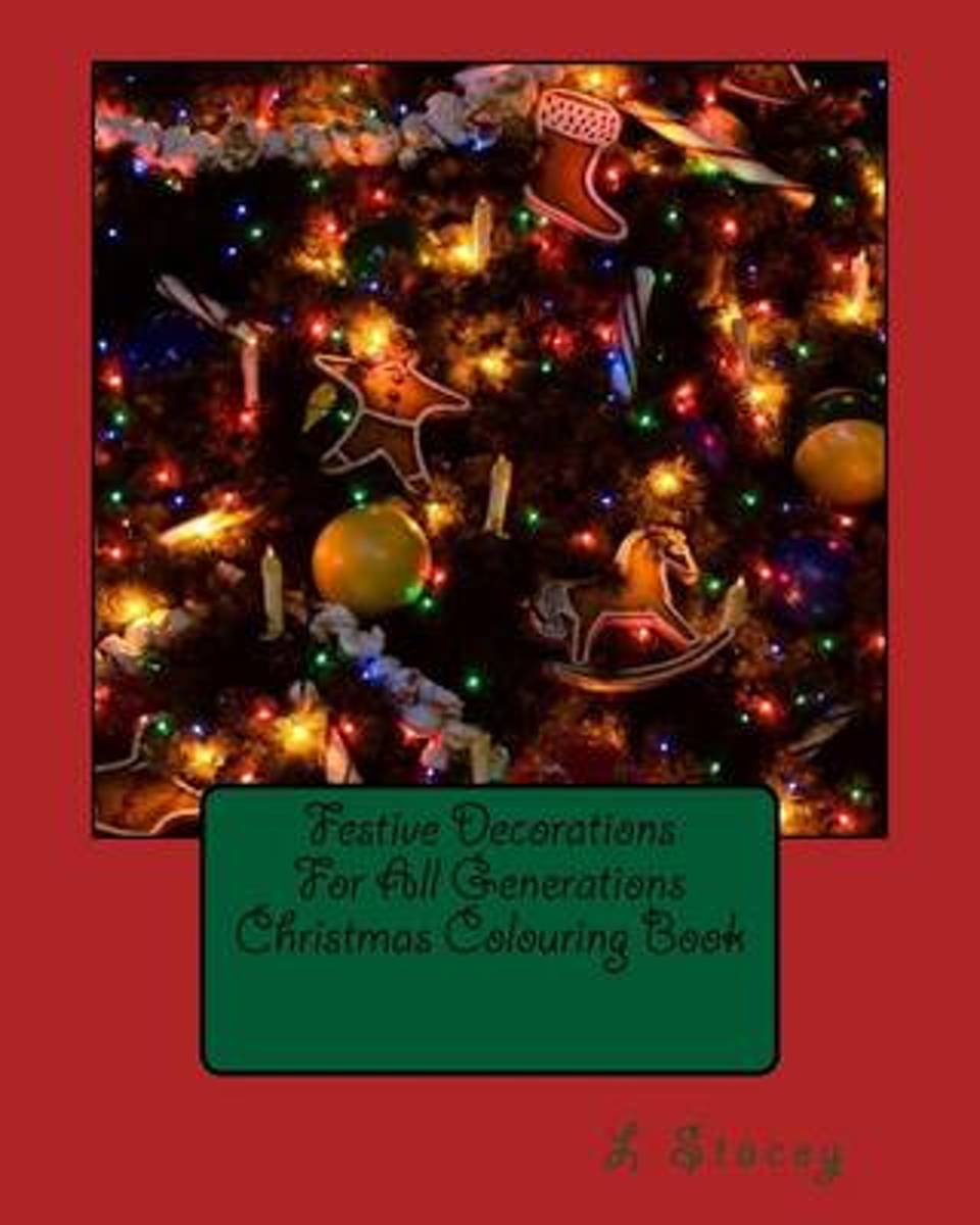 Festive Decorations for All Generations Christmas Colouring Book