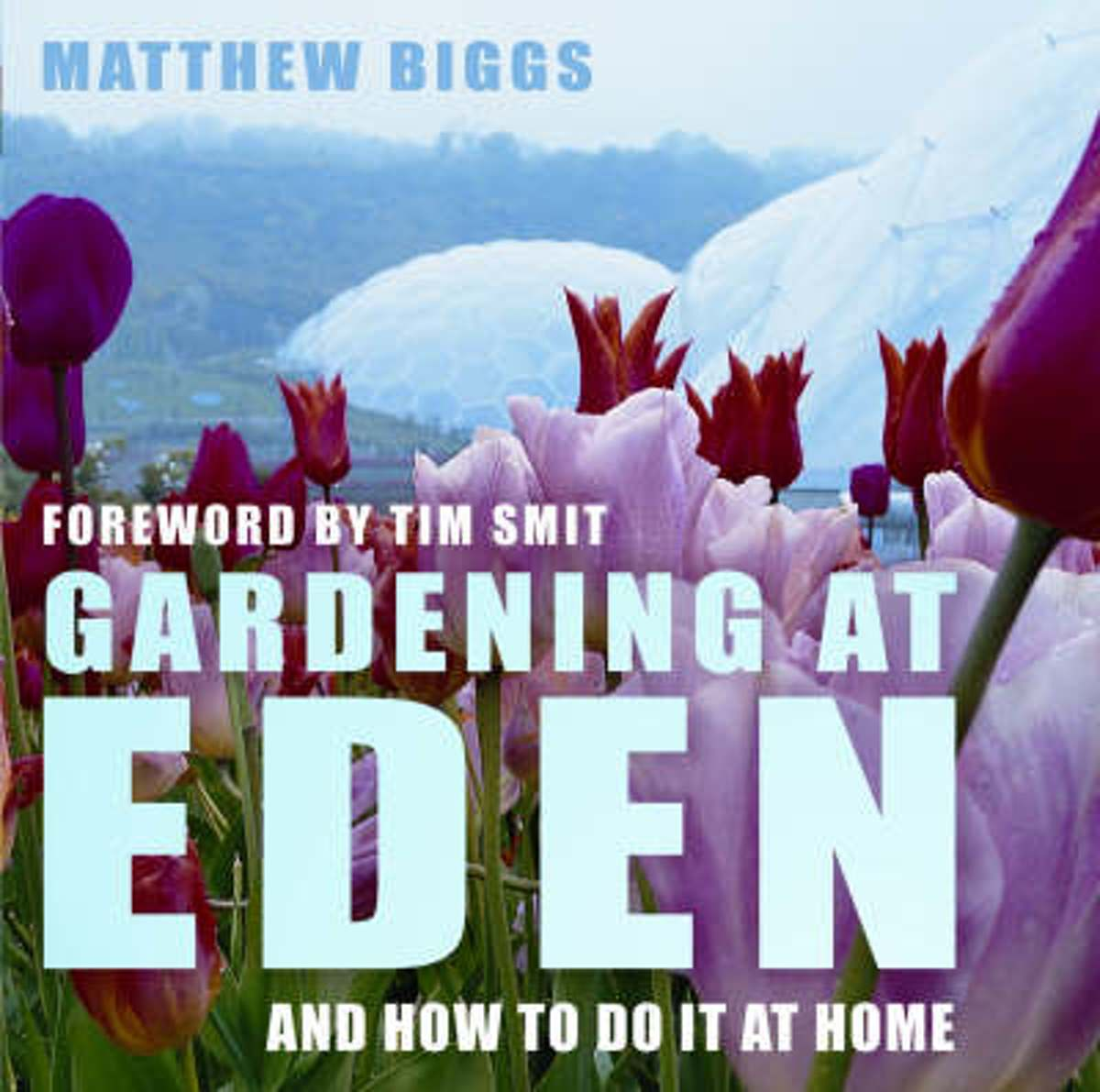 Gardening At Eden And How To Do It At Home