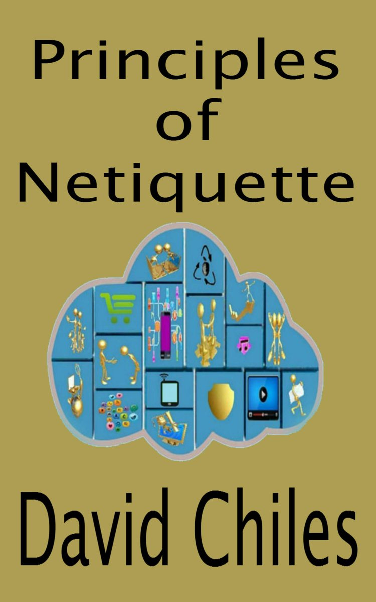 The Principles Of Netiquette (Deluxe)