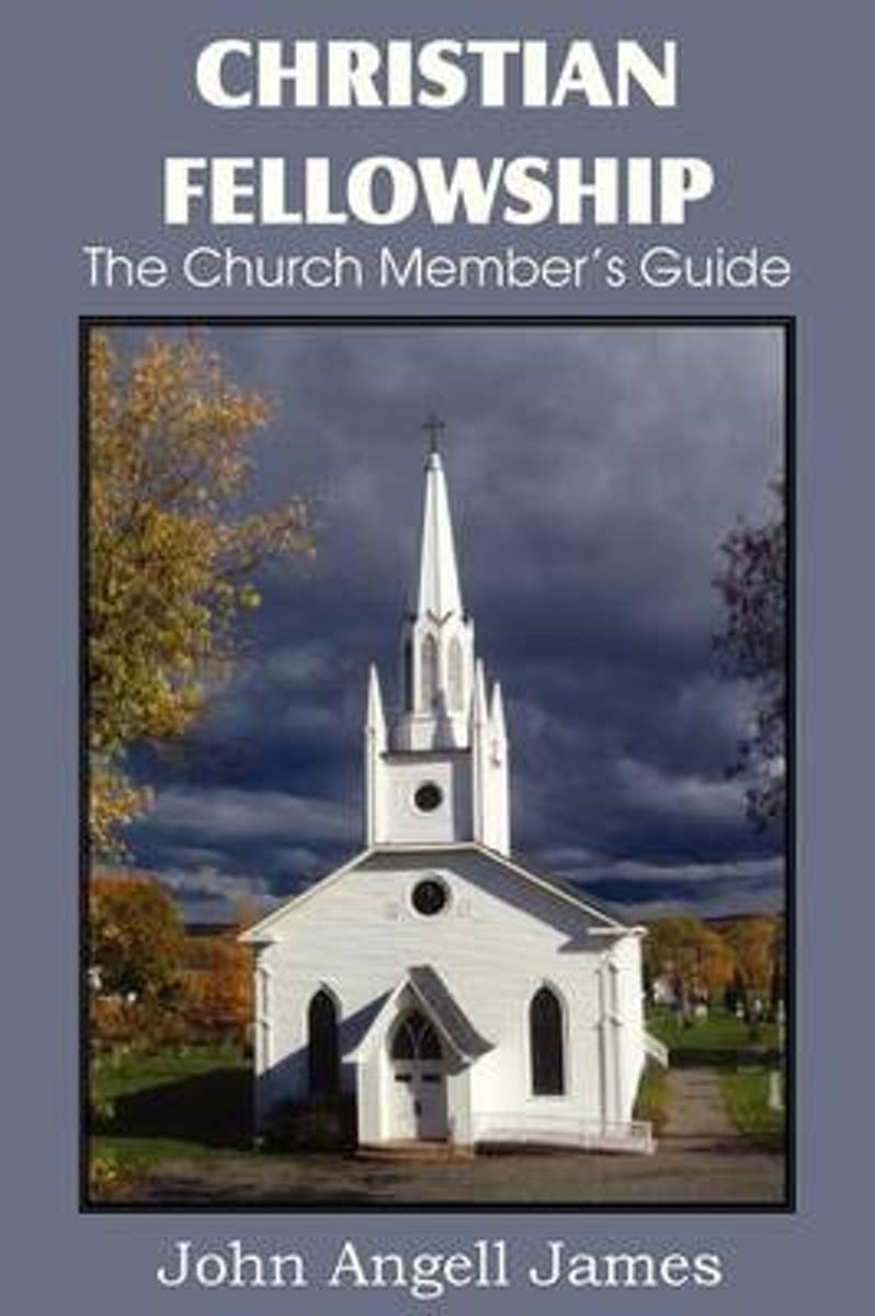 Christian Fellowship, the Church Member's Guide image
