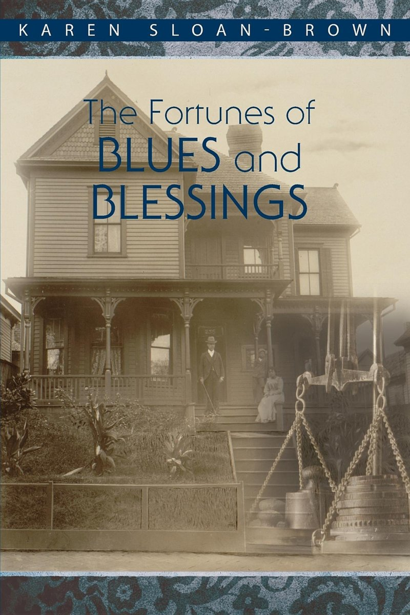 The Fortunes of Blues and Blessings